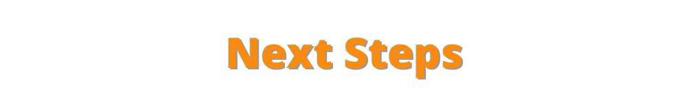 Next Steps - Start TAP